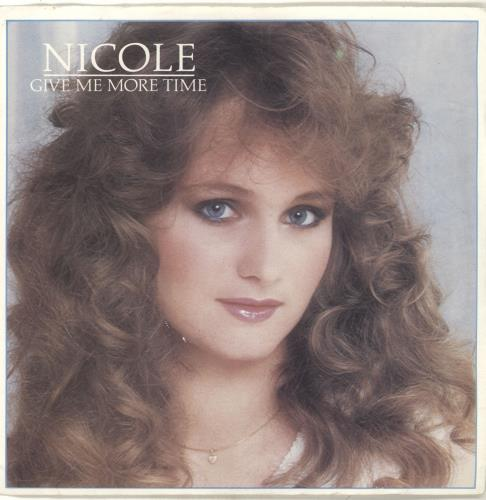"Nicole (DE) Give Me More Time 7"" vinyl single (7 inch record) UK O4707GI694442"