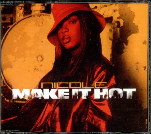 "Nicole (UK) Make It Hot CD single (CD5 / 5"") UK NA6C5MA498797"