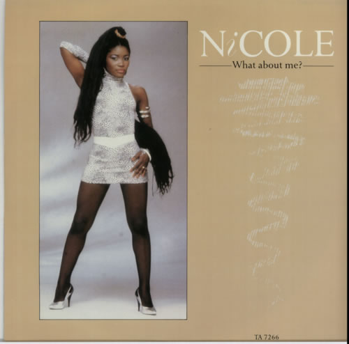 "Nicole (UK) What About Me? 12"" vinyl single (12 inch record / Maxi-single) UK NA612WH605212"