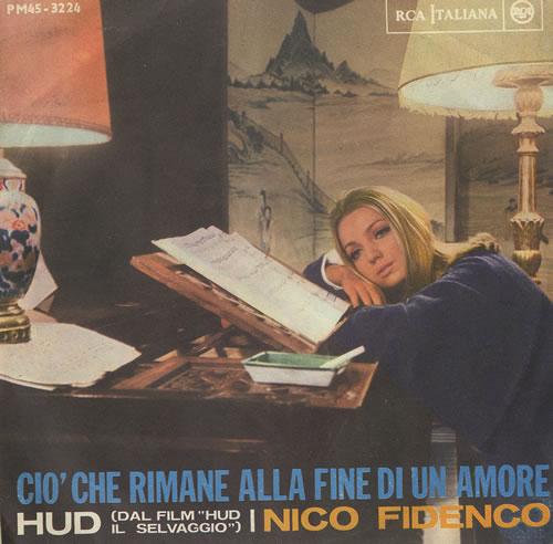 """Nico Fidenco Cio'che Rimane Alla Fine Di Un Amore 7"""" vinyl single (7 inch record) Italian NF107CI493006"""
