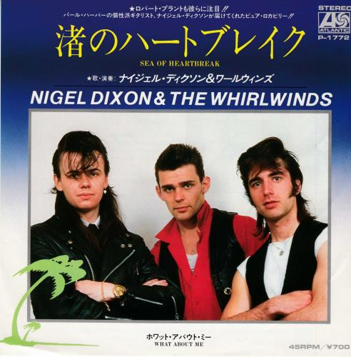 "Nigel Dixon & The Whirlwinds Sea Of Heartbreak - White label + Insert 7"" vinyl single (7 inch record) Japanese ZIZ07SE714900"