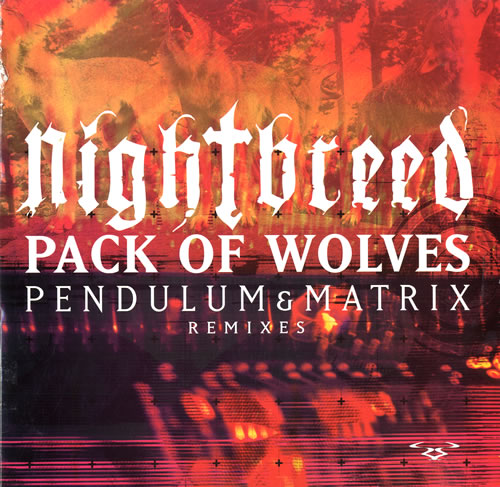 "Nightbreed Pack Of Wolves - Pendulum Remix 12"" vinyl single (12 inch record / Maxi-single) UK NLG12PA560761"