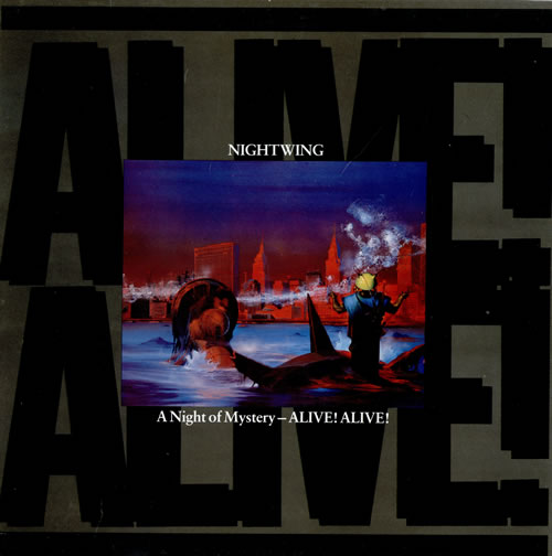 Nightwing A Night Of Mystery - Alive! Alive! vinyl LP album (LP record) UK NW1LPAN463518