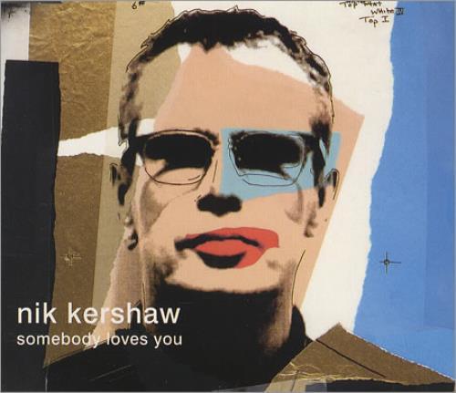 Nik Kershaw Somebody Loves You - Parts 1&2 2-CD single set (Double CD single) UK KER2SSO413200