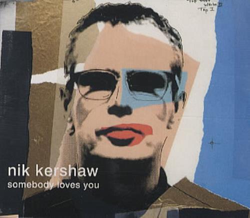 """Nik Kershaw Somebody Loves You CD single (CD5 / 5"""") UK KERC5SO152250"""