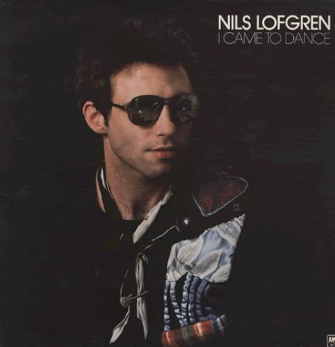 Nils Lofgren I Came To Dance vinyl LP album (LP record) UK NLSLPIC186406