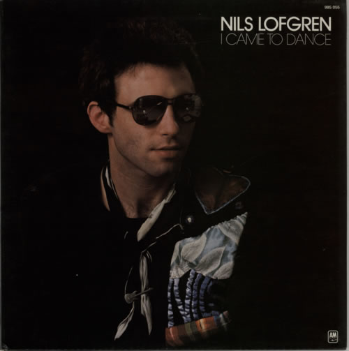 Nils Lofgren I Came To Dance vinyl LP album (LP record) French NLSLPIC615028