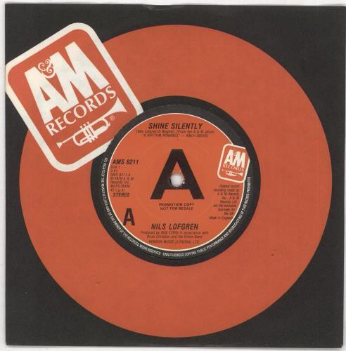 """Nils Lofgren Shine Silently 7"""" vinyl single (7 inch record) UK NLS07SH740087"""