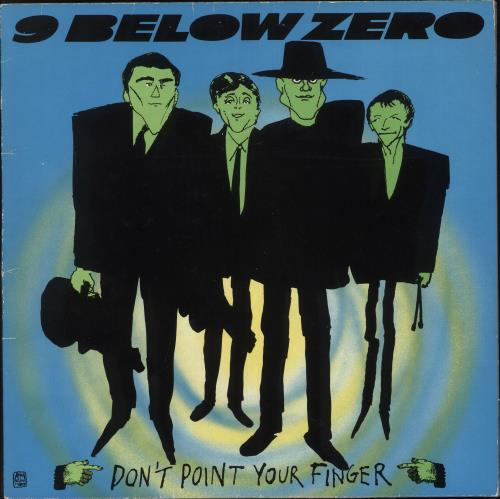 Image result for don't point your finger nine below zero