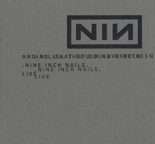 Nine Inch Nails And All That Could Have Been - Deluxe Edition 2 CD album set (Double CD) US NIN2CAN213626