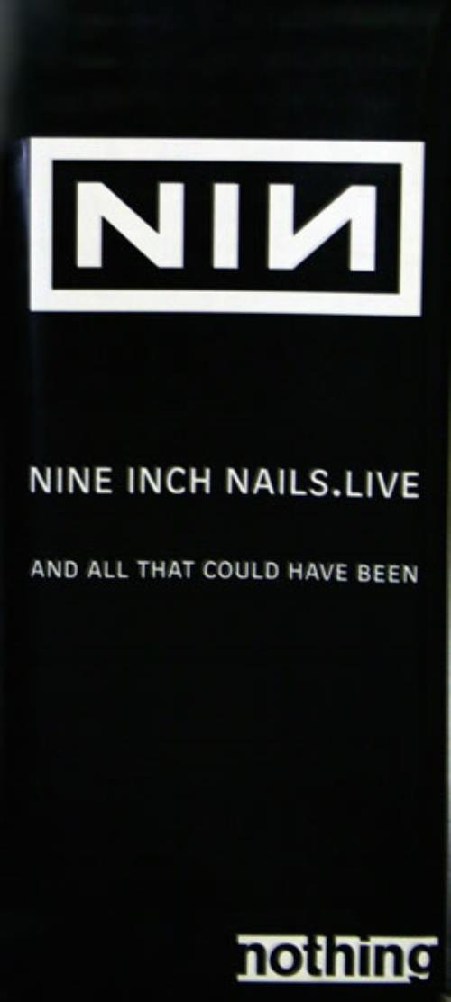 Nine Inch Nails And All That Could Have Been US Promo display (527207)