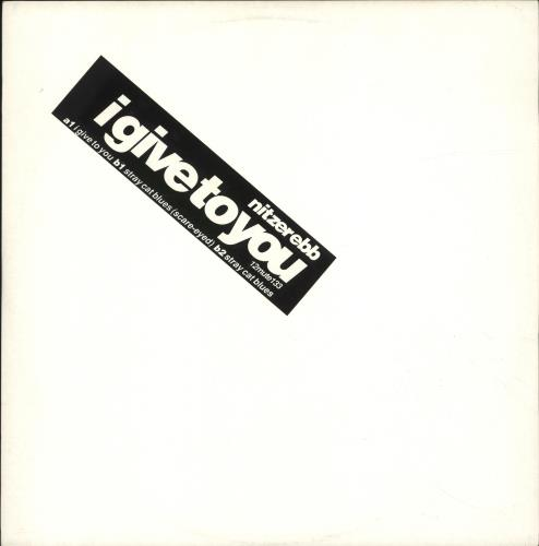 "Nitzer Ebb I Give To You 12"" vinyl single (12 inch record / Maxi-single) UK EBB12IG02942"