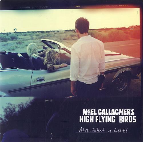 "Noel Gallagher Aka...What A Life! 7"" vinyl single (7 inch record) UK NGL07AK628470"