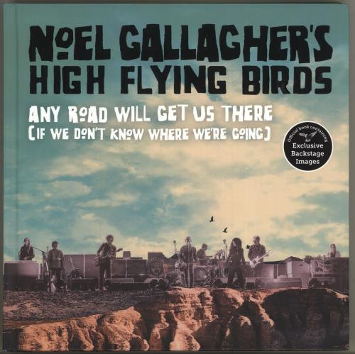 Noel Gallagher Any Road Will Get Us There (If We Don't Know Where We're Going) book UK NGLBKAN717173