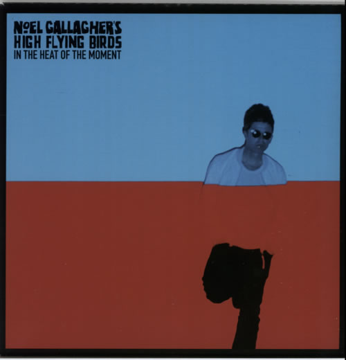 """Noel Gallagher In The Heat Of The Moment 7"""" vinyl single (7 inch record) UK NGL07IN615362"""