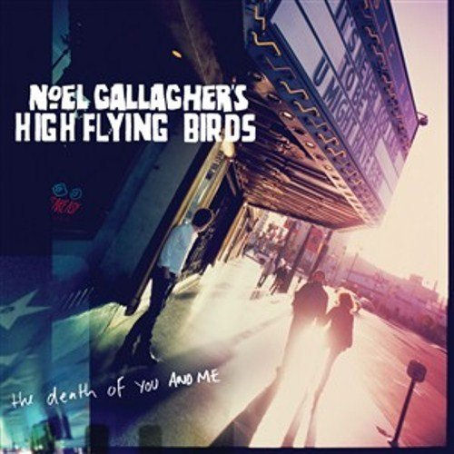 """Noel Gallagher The Death Of You And Me 7"""" vinyl single (7 inch record) UK NGL07TH544386"""