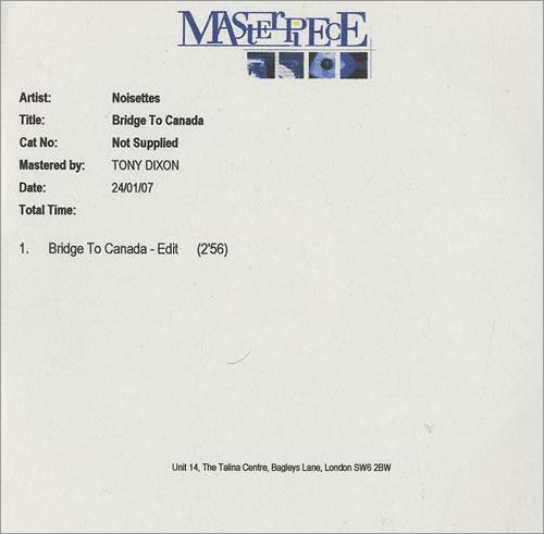 Noisettes Bridge To Canada CD-R acetate UK NO5CRBR471989