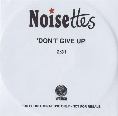 Noisettes Don't Give Up CD-R acetate UK NO5CRDO472017