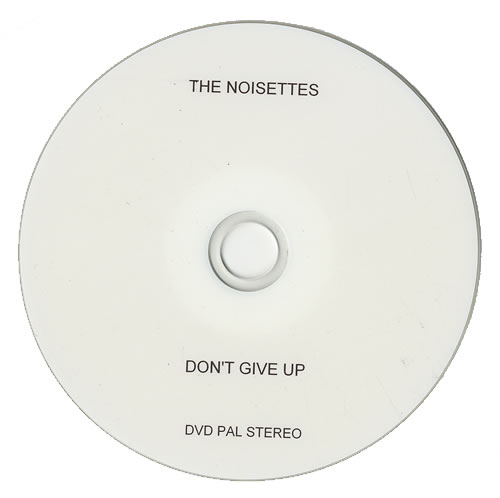 Noisettes Don't Give Up promo DVD-R UK NO5DRDO472060