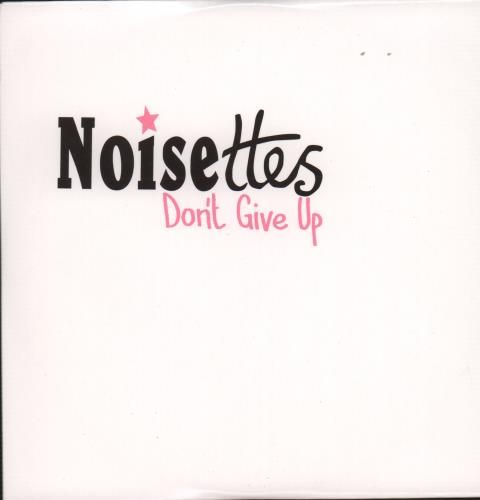 "Noisettes Don't Give Up CD single (CD5 / 5"") UK NO5C5DO663579"