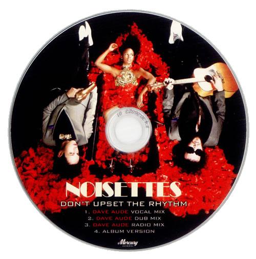 Noisettes Don't Upset The Rhythm CD-R acetate US NO5CRDO510089