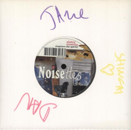 "Noisettes Sister Rosetta (Capture The Spirit) - Autographed 7"" vinyl single (7 inch record) UK NO507SI387452"