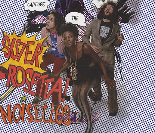 """Noisettes Sister Rosetta (Capture The Spirit) CD single (CD5 / 5"""") UK NO5C5SI387450"""