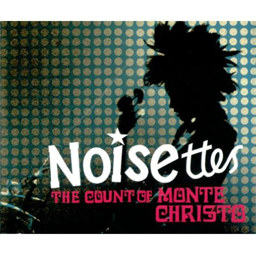 """Noisettes The Count Of Monte Christo CD single (CD5 / 5"""") UK NO5C5TH412308"""