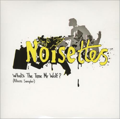 """Noisettes What's The Time Mr Wolf? Album Sampler CD single (CD5 / 5"""") UK NO5C5WH406865"""