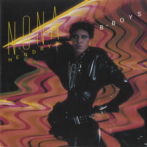 """Nona Hendryx B-Boys 7"""" vinyl single (7 inch record) UK NOH07BB447997"""