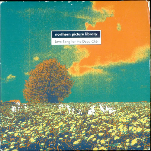 """Northern Picture Library Love Song For The Dead Ché CD single (CD5 / 5"""") UK NA8C5LO506408"""