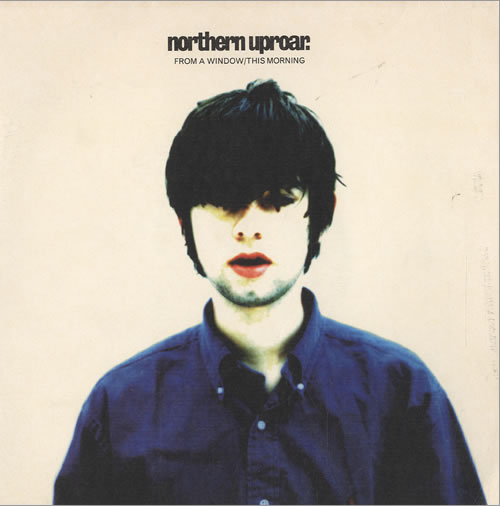 """Northern Uproar From A Window - Numbered Sleeve 7"""" vinyl single (7 inch record) UK NUP07FR507862"""