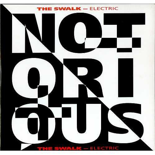 "Notorious The Swalk - Electric 12"" vinyl single (12 inch record / Maxi-single) UK NO612TH410813"