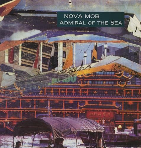 "Nova Mob Admiral Of The Sea 12"" vinyl single (12 inch record / Maxi-single) UK MOB12AD305559"