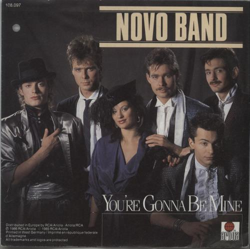 "Novo Band You're Gonna Be Mine 7"" vinyl single (7 inch record) German OQ-07YO663895"