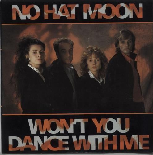 """No Hat Moon Won't You Dance With Me 7"""" vinyl single (7 inch record) UK OZD07WO672095"""