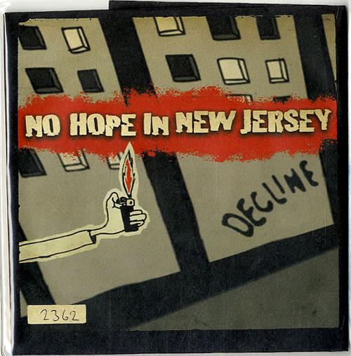 "No Hope In New Jersey Decline 7"" vinyl single (7 inch record) UK NO307DE625523"