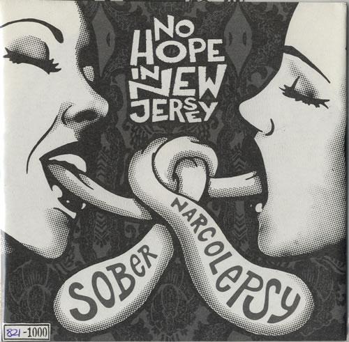 "No Hope In New Jersey Sober / Narcolepsy 7"" vinyl single (7 inch record) UK NO307SO550775"