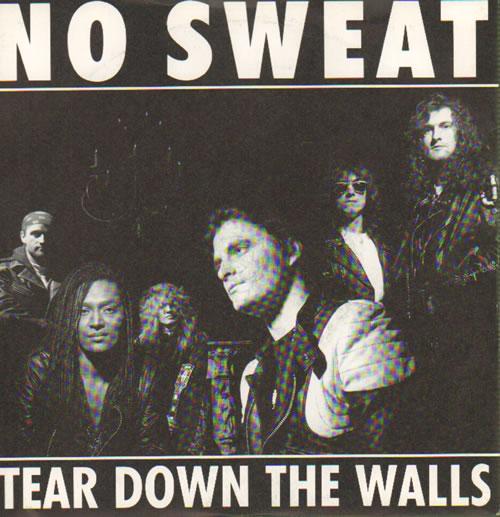 "No Sweat Tear Down The Walls 7"" vinyl single (7 inch record) UK NOS07TE641951"