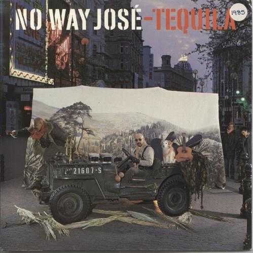 "No Way Jose Tequila 7"" vinyl single (7 inch record) UK NOC07TE731818"