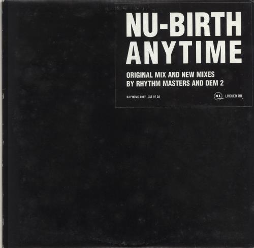 "Nu-Birth Anytime 12"" vinyl single (12 inch record / Maxi-single) UK Q3-12AN705454"