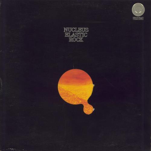 Nucleus Elastic Rock - 1st - EX vinyl LP album (LP record) UK NCULPEL314278