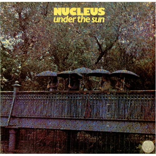 Nucleus Under The Sun vinyl LP album (LP record) UK NCULPUN263854