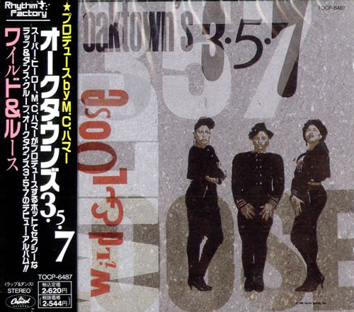 Oaktown's 3-5-7 Wild & Loose CD album (CDLP) Japanese OBPCDWI504998