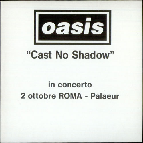 "Oasis (UK) Cast No Shadow CD single (CD5 / 5"") Italian OASC5CA257217"