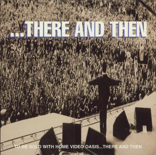 """Oasis ...There And Then CD single (CD5 / 5"""") UK OASC5TH770020"""