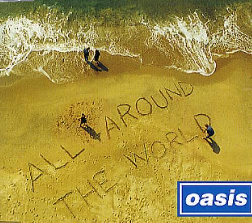 "Oasis All Around The World CD single (CD5 / 5"") UK OASC5AL164648"