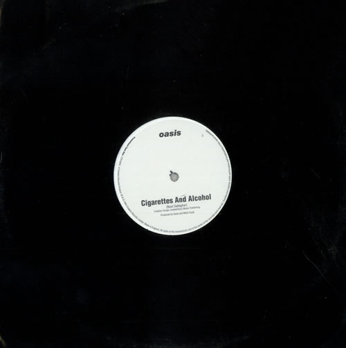 "Oasis Cigarettes And Alcohol - 1 track 12"" vinyl single (12 inch record / Maxi-single) UK OAS12CI261195"