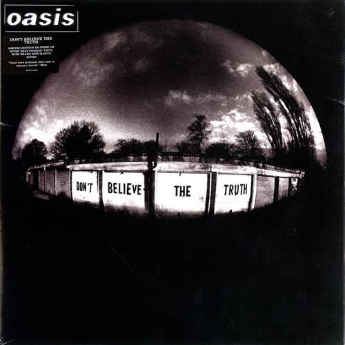 Oasis Don't Believe The Truth [2009 Edition] vinyl LP album (LP record) UK OASLPDO474971
