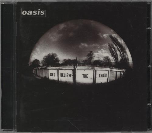 Oasis Don't Believe The Truth CD album (CDLP) UK OASCDDO324910
